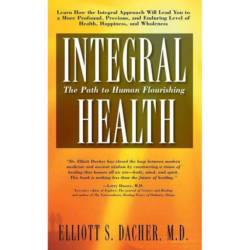 Integral Health - by  Elliot S Dacher (Paperback) - image 1 of 1