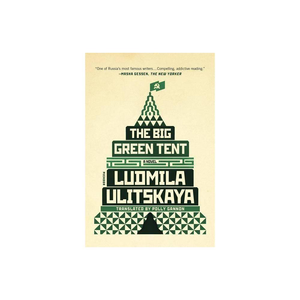 The Big Green Tent By Ludmila Ulitskaya Paperback