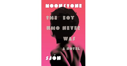 Moonstone : The Boy Who Never Was (Hardcover) (Sjon) - image 1 of 1