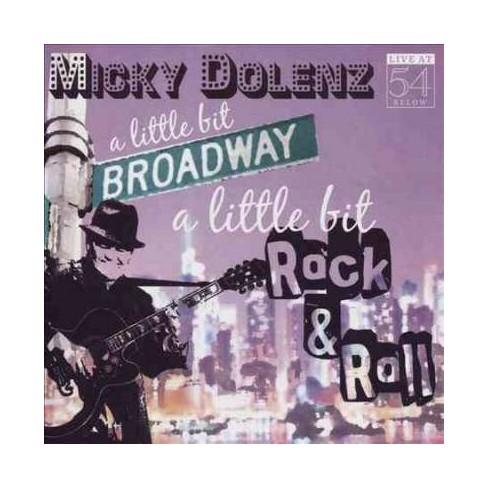Micky Dolenz - A Little Bit Broadway, a Little Bit Rock & Roll: Live at 54 Below (CD) - image 1 of 1