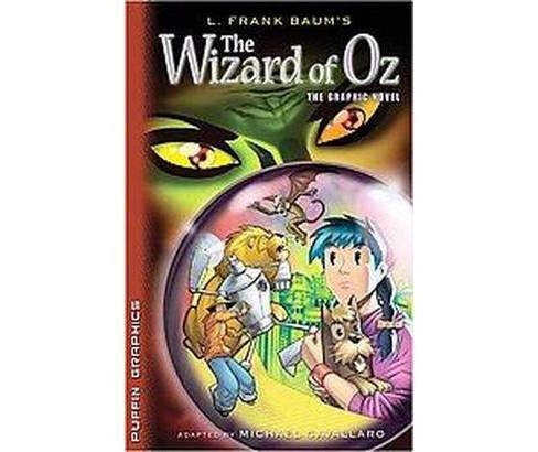 Wizard of Oz : The Graphic Novel (Paperback) (L. Frank Baum) - image 1 of 1