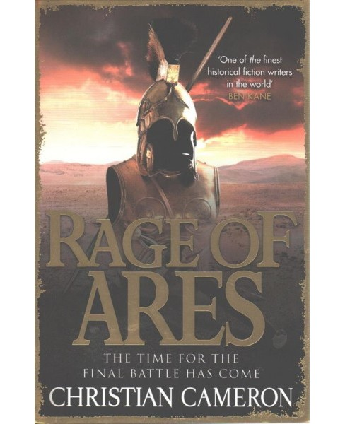 Rage of Ares -  Reprint (The Long War) by Christian Cameron (Paperback) - image 1 of 1