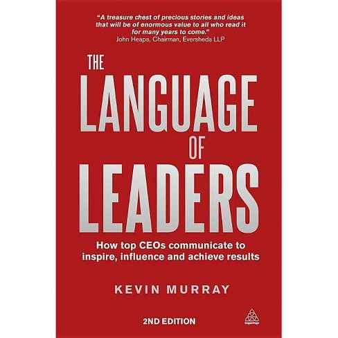 The Language of Leaders - 2 Edition by  Kevin Murray (Paperback) - image 1 of 1