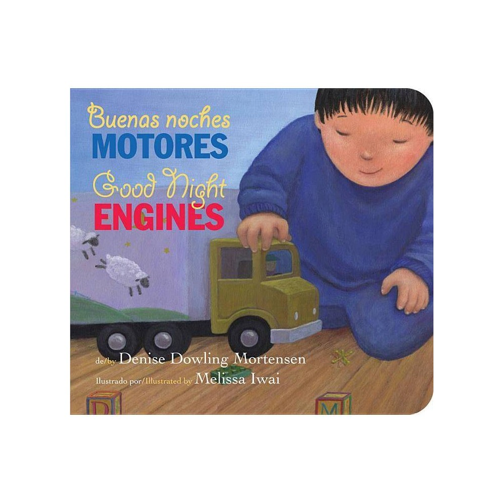 Buenas Noches Motores Good Night Engines Bilingual Board Book By Denise Dowling Mortensen