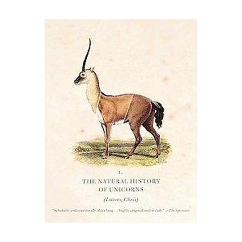The Natural History of Unicorns - by  Chris Lavers (Paperback) - image 1 of 1