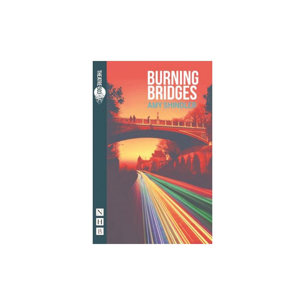 Burning Bridges (Paperback) (Amy Shindler) Burning Bridges (Paperback) (Amy Shindler)