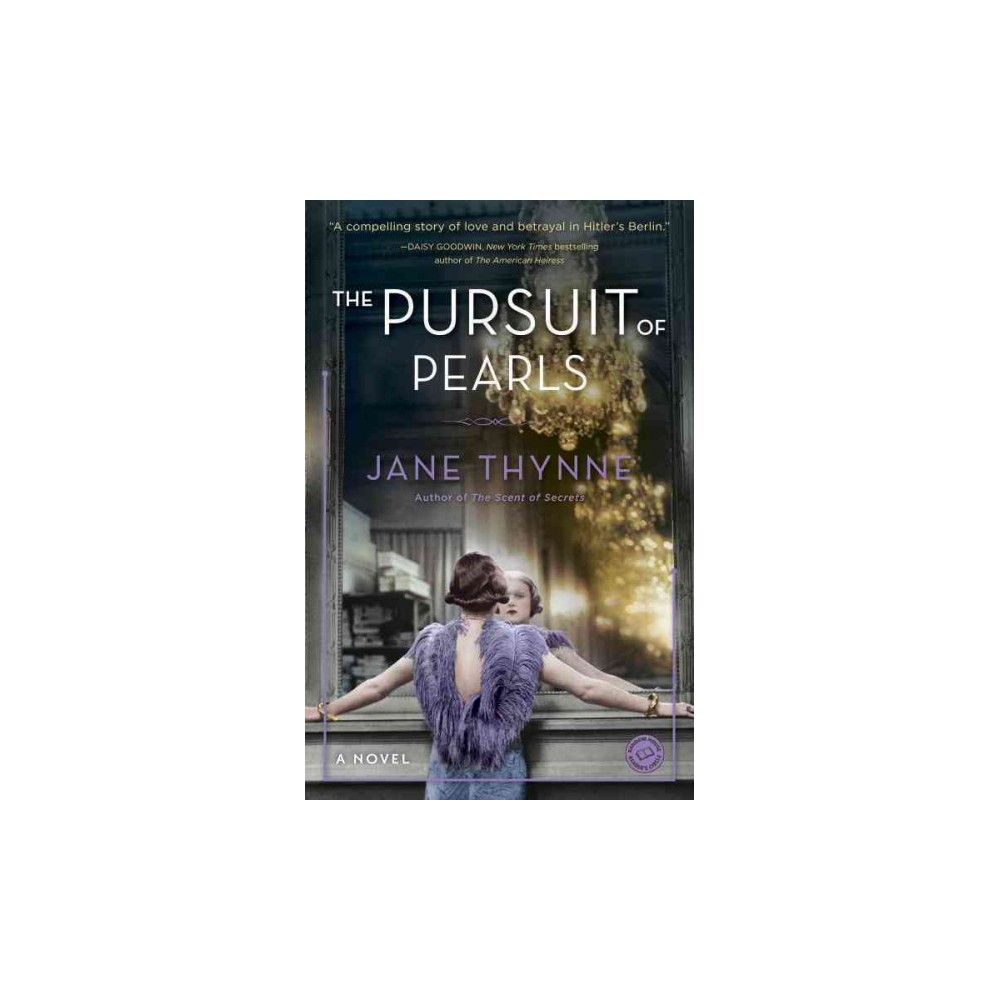 Pursuit of Pearls (Paperback) (Jane Thynne)