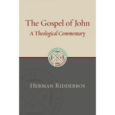 Gospel According To John A Theological Commentary By Herman