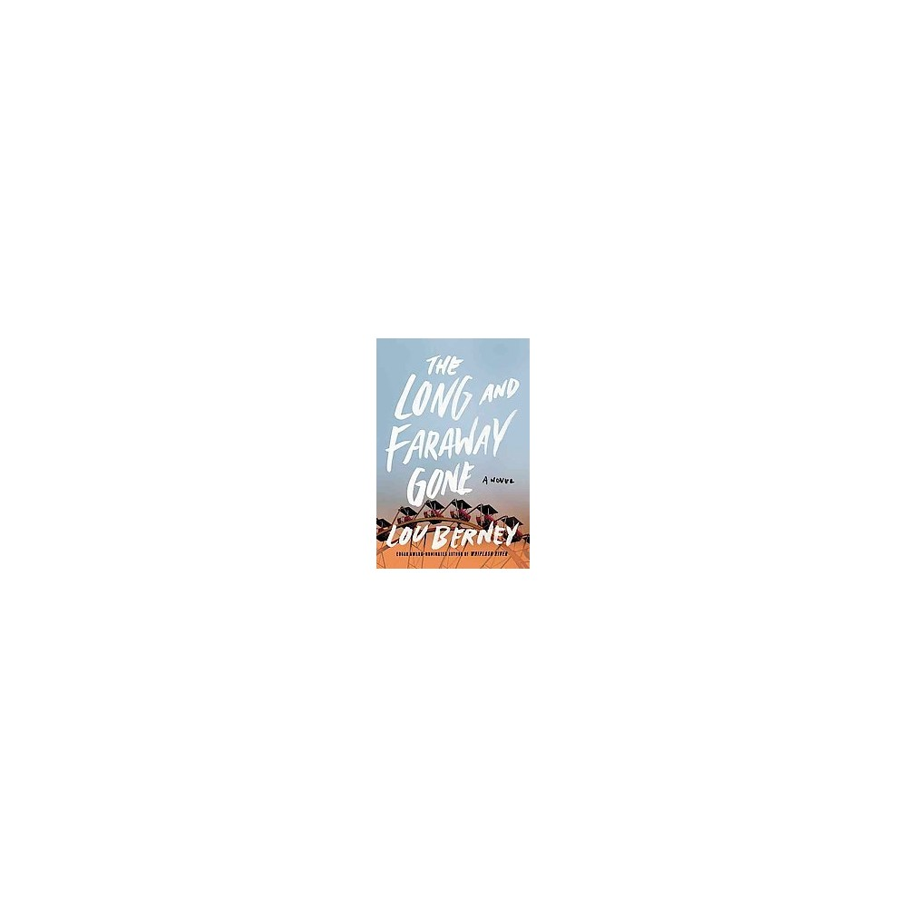 Long and Faraway Gone (Paperback) (Lou Berney)