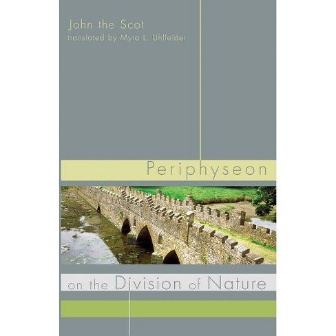 Periphyseon on the Division of Nature - by  John the Scot (Paperback) - image 1 of 1
