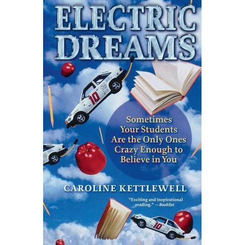 Electric Dreams - by  Caroline Kettlewell (Paperback) - image 1 of 1