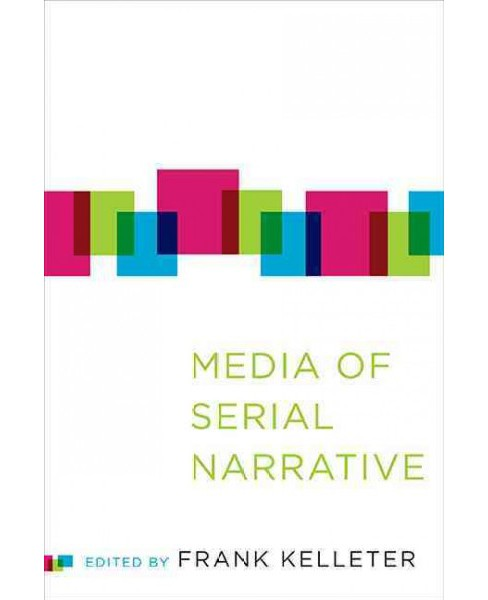 Media of Serial Narrative (Hardcover) - image 1 of 1