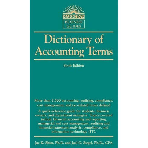 Dictionary of Accounting Terms - (Barron's Business Guides) 6 Edition (Paperback) - image 1 of 1
