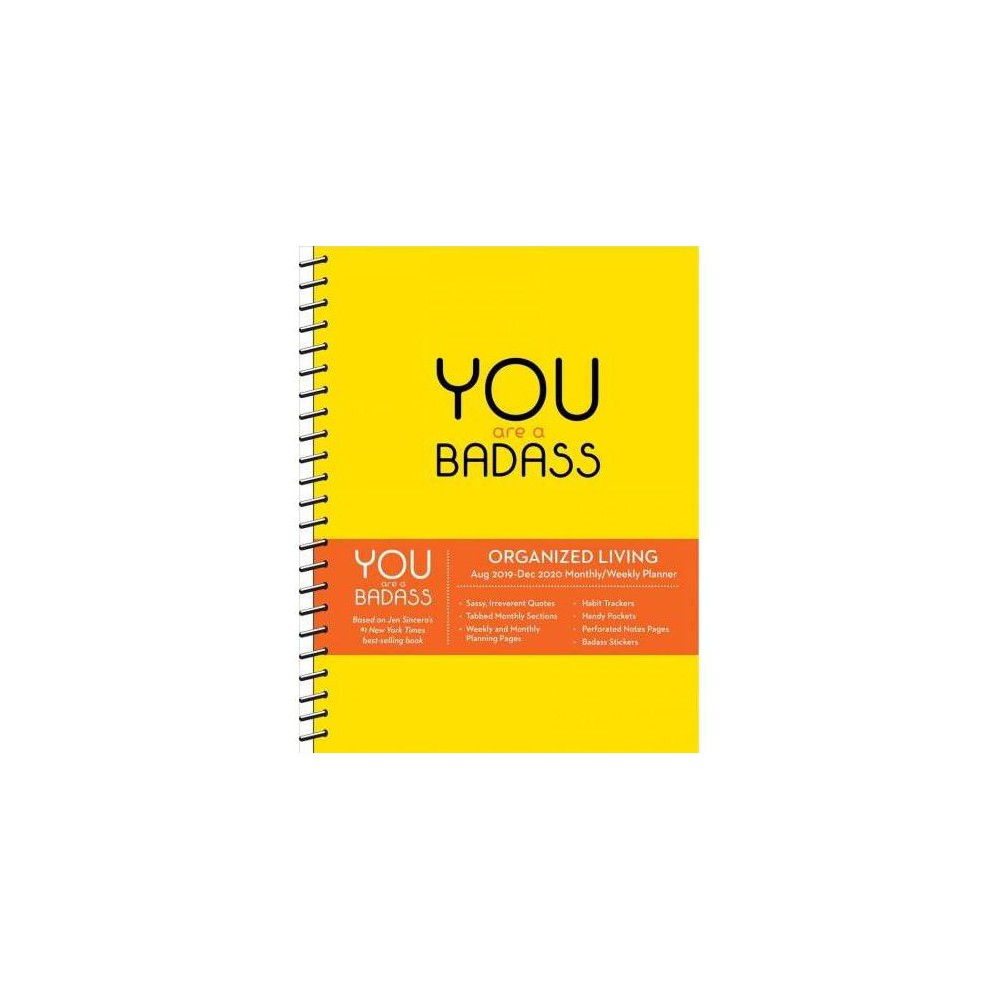 You Are a Badass 17-month Monthly/Weekly Planning 2019-2020 Calendar - by Jen Sincero (Hardcover)