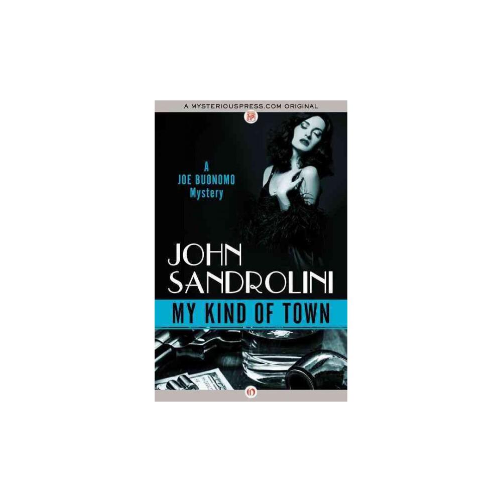 My Kind of Town (Paperback) (John Sandrolini)