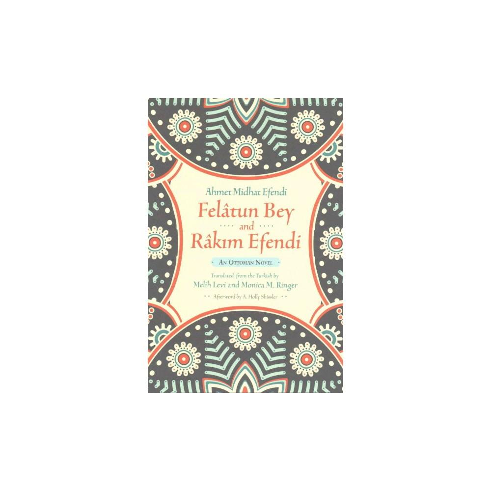 Felâtun Bey and Râkim Efendi (Paperback) (Ahmet Mithat Efendi)