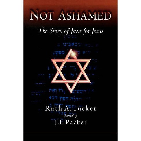 Not Ashamed - by  Ruth Tucker (Paperback) - image 1 of 1