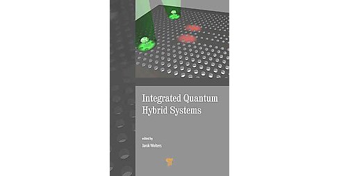 Integrated Quantum Hybrid Systems (Hardcover) - image 1 of 1