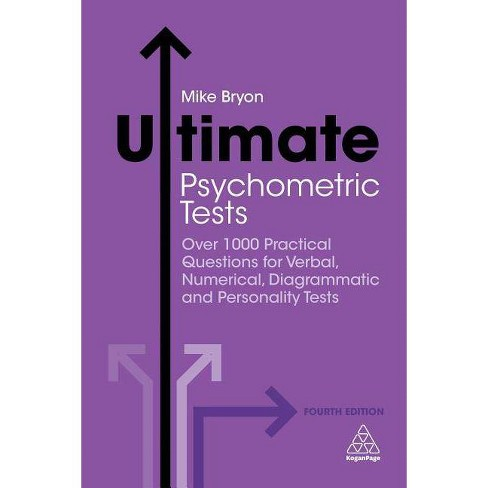 Ultimate Psychometric Tests - 4 Edition by  Mike Bryon (Paperback) - image 1 of 1