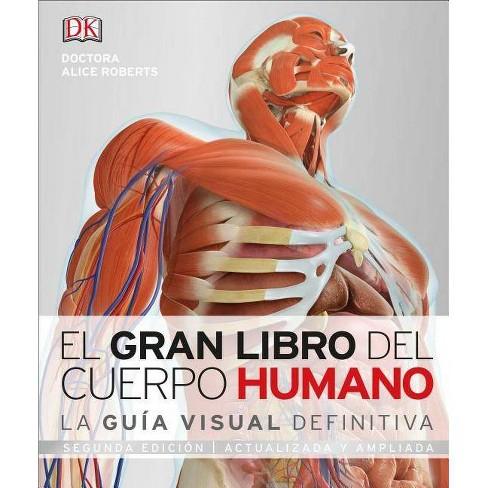 El Gran Libro del Cuerpo Humano - by  Alice Roberts (Hardcover) - image 1 of 1