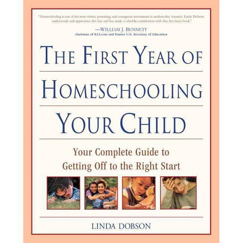 The First Year of Homeschooling Your Child - (Prima's Home Learning Library) by  Linda Dobson - image 1 of 1