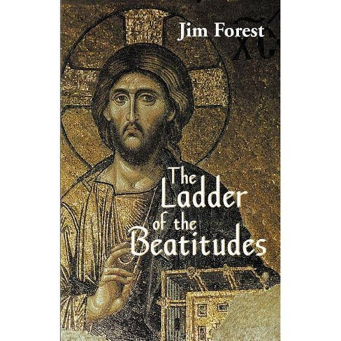 The Ladder of the Beatitudes - by  Jim Forest & James H Forest (Paperback) - image 1 of 1