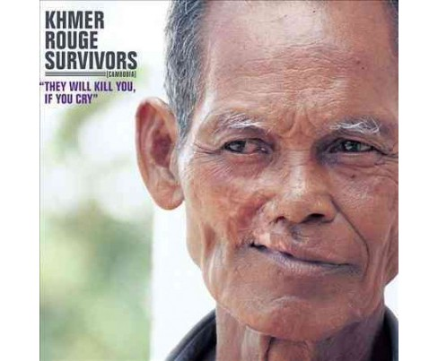 Khmer Rouge Survivor - They Will Kill You If You Cry (Vinyl) - image 1 of 1