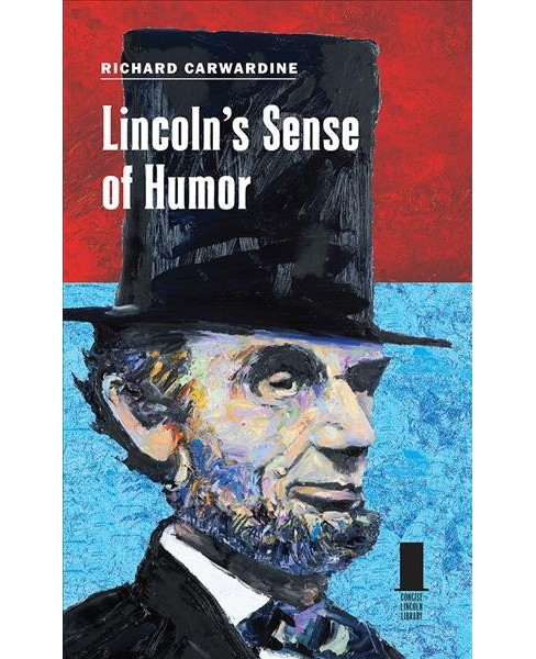 Lincoln's Sense of Humor -  by Richard Carwardine (Hardcover) - image 1 of 1