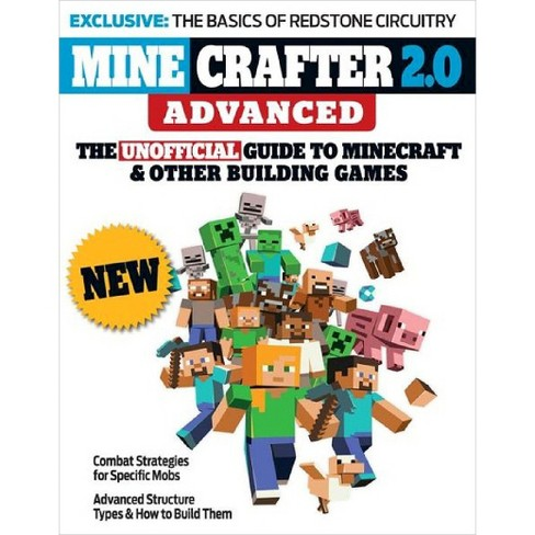 Minecrafter 2.0 Advanced: The Unofficial Guide to Minecraft & Other Building Games (Paperback) by Triumph Books LLC - image 1 of 1