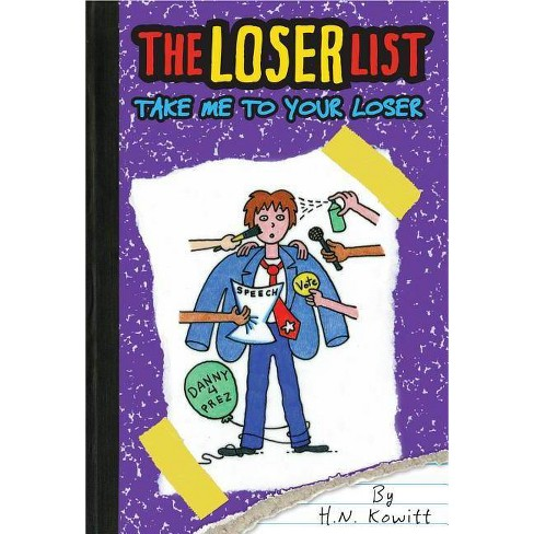 Take Me to Your Loser - (Loser List) by  Holly Kowitt (Hardcover) - image 1 of 1