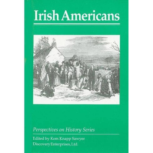 Irish Americans - (Perspectives on History (Discovery)) (Paperback) - image 1 of 1