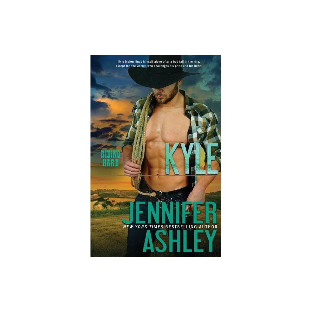 Kyle Riding Hard By Jennifer Ashley Paperback