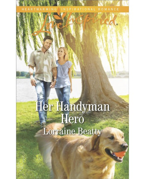 Her Handyman Hero -  (Love Inspired) by Lorraine Beatty (Paperback) - image 1 of 1