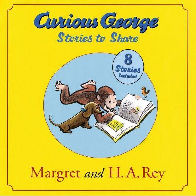 Curious George Stories to Share - by  H A Rey & Margret Rey (Hardcover)