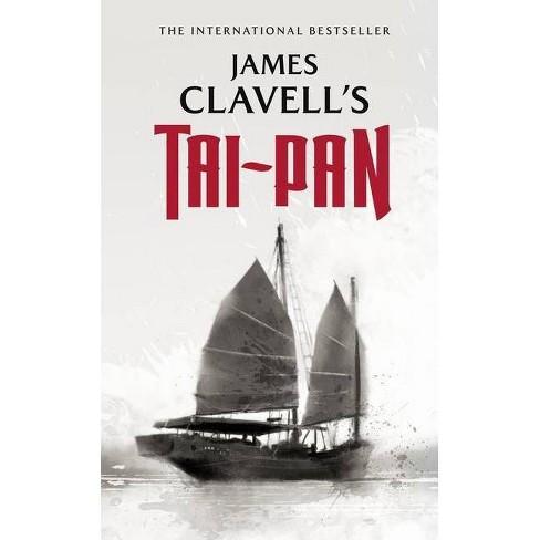 Tai-Pan - (Asian Saga, 2) by  James Clavell (Paperback) - image 1 of 1