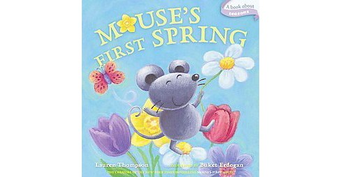 Mouse's First Spring (Hardcover) (Lauren Thompson) - image 1 of 1