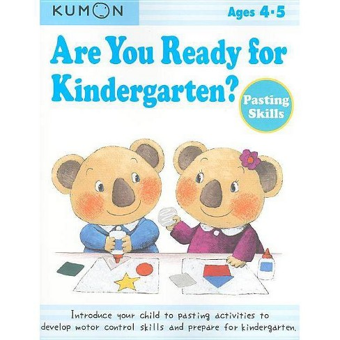 Are You Ready for Kindergarten? Pasting Skills - (Paperback) - image 1 of 1