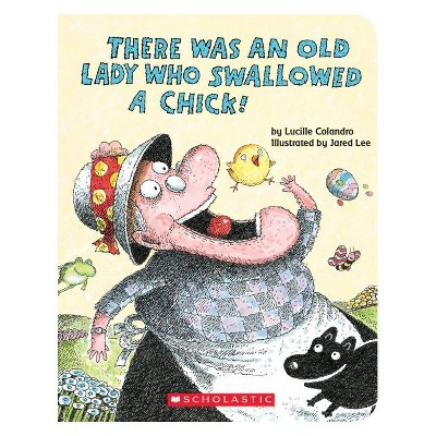 Old Lady Swallowed a Chick (Board Book)(Lucille Colandro)