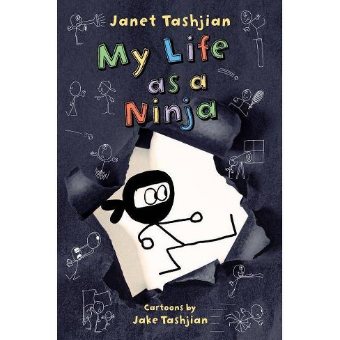 My Life as a Ninja - by  Janet Tashjian (Hardcover) - image 1 of 1