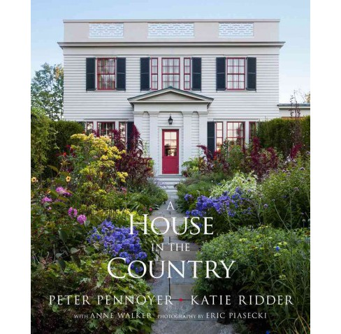 House in the Country (Hardcover) (Peter Pennoyer) - image 1 of 1