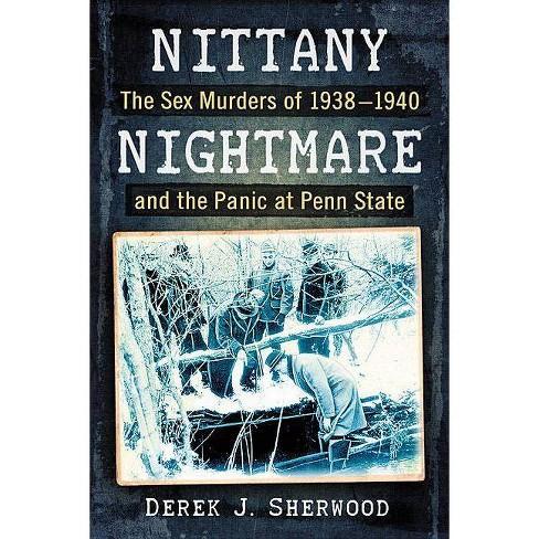 Nittany Nightmare - by  Derek J Sherwood (Paperback) - image 1 of 1