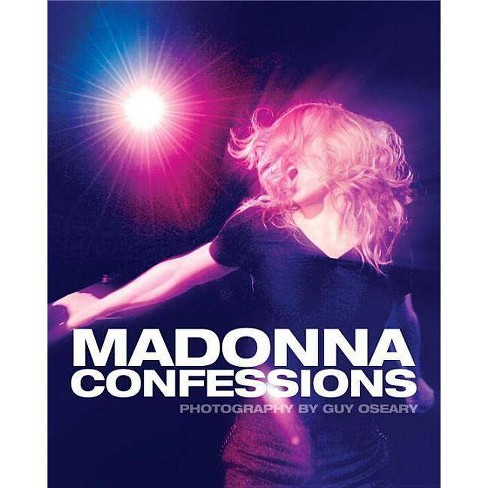 Madonna Confessions - by  Guy Oseary (Hardcover) - image 1 of 1