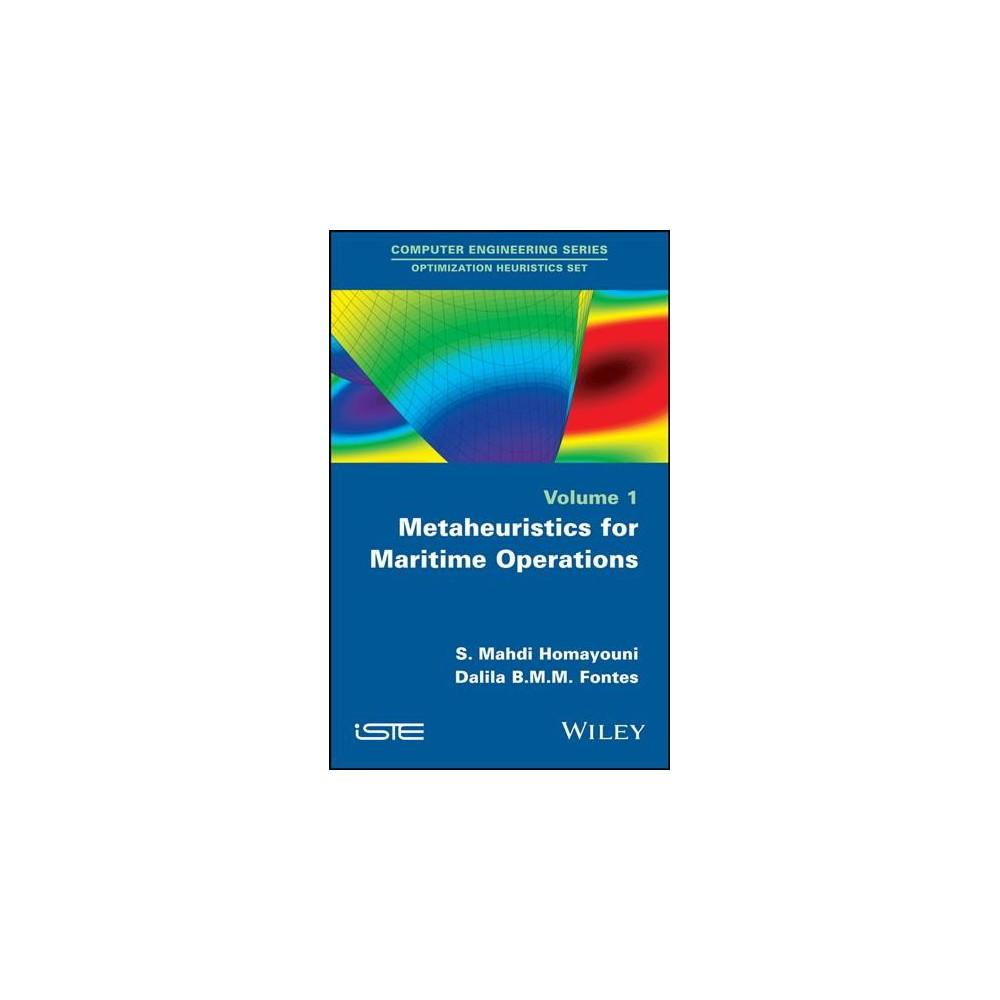 Metaheuristics for Maritime Operations - by S. Mahdi Homayouni & Dalila B. M. M. Fontes (Hardcover)