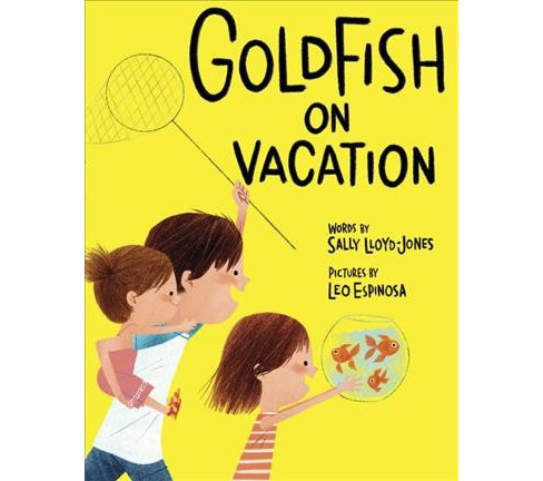 Goldfish on Vacation -  by Sally Lloyd-Jones (Hardcover) - image 1 of 1