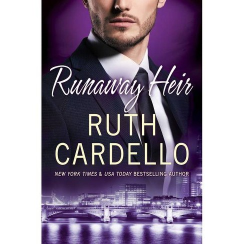 Runaway Heir - (Westerly Billionaire) by  Ruth Cardello (Paperback) - image 1 of 1