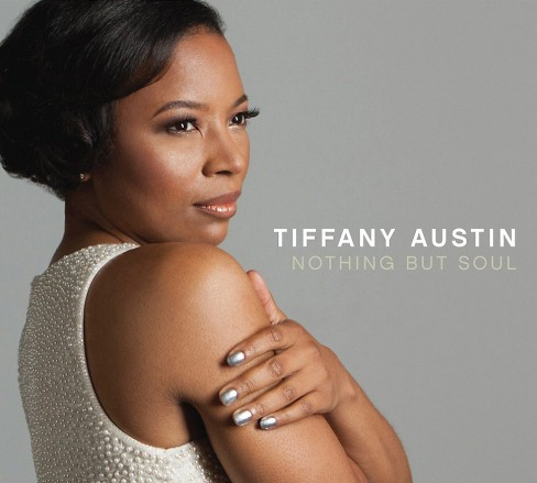 Tiffany austin - Nothing but soul (CD) - image 1 of 1
