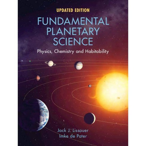 Fundamental Planetary Science - by  Jack J Lissauer & Imke de Pater (Paperback) - image 1 of 1