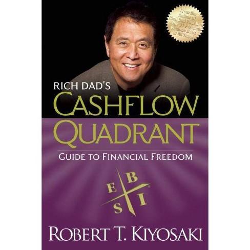 Rich Dad's Cashflow Quadrant - by  Robert T Kiyosaki (Paperback) - image 1 of 1