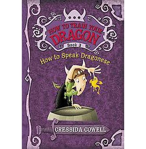 How to Speak Dragonese ( How to Train Your Dragon) (Heroic Misadventures of Hiccup Horrendous Haddock) by Cressida Cowell - image 1 of 1
