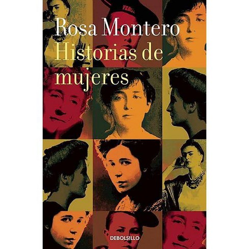 Historias de Mujeres / Stories of Women - by  Rosa Montero (Paperback) - image 1 of 1